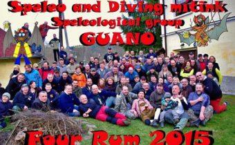 """Speleo and Diving FOUR RUM 2015 """" Speleos Punk´s Not Dead !!!"""" …aneb ukázaný Bobr platí i na 5-tém ročníku !!!…"""